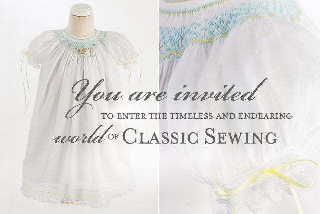 You are invited to enter the timeless and enduring world of Classic Sewing