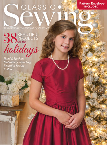 Classic Sewing Holiday 2017 - Classic Sewing Magazine